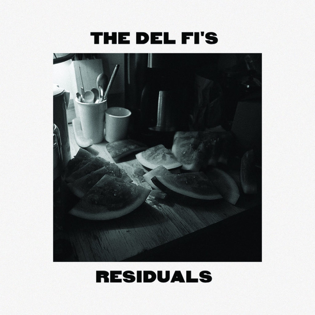 "Residuals (as ""The Del Fi's"")"