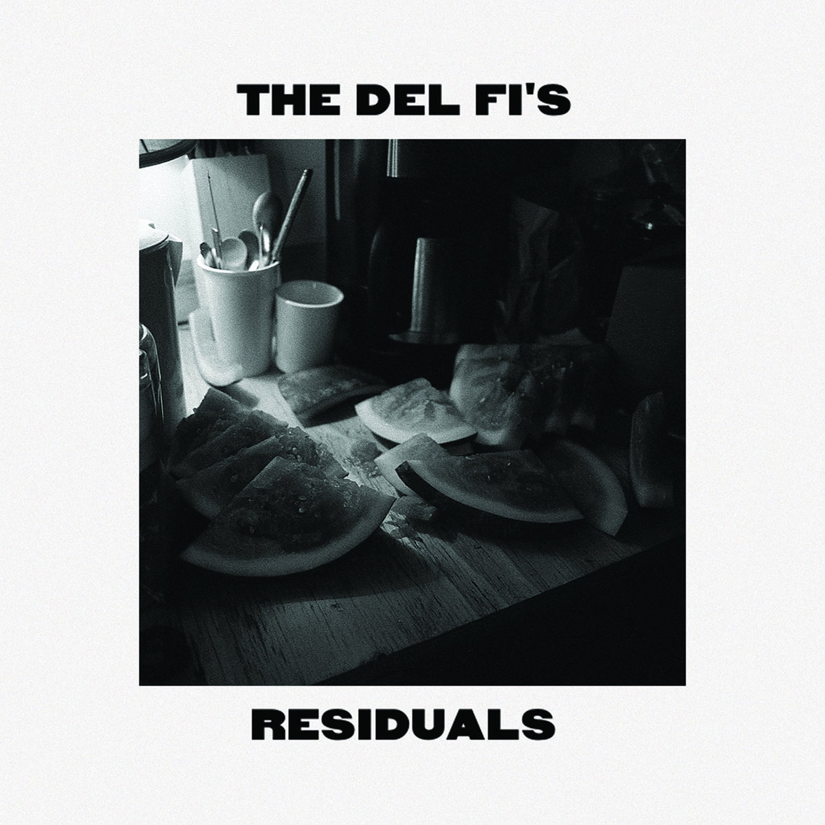 """Residuals (as """"The Del Fi's"""")"""